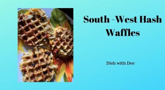 South West Hash Waffle Recipe