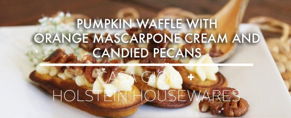 Pumpkin Waffles with Orange Mascarpone Recipe made in the Holstein Waffle Stick Maker