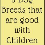 dog breeds good with children