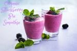 Delicious Organic Blackberry Pie Smoothie