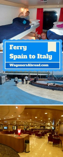 Ferry from Spain to Italy (Barcelona to Rome) - A Ferry from Spain to Rome ? Are you nuts? Nope, it is a cost effective & stress free way to get from Barcelona to Civitavecchia, Italy.  Read more on WagonersAbroad.com