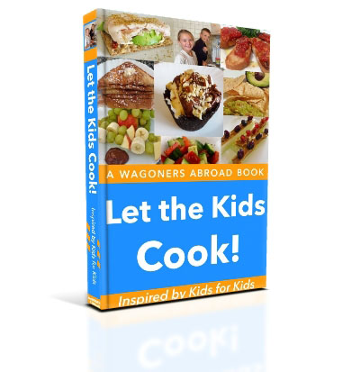 Let the Kids Cook! A Kids Cookbook Inspired by Kids for Kids