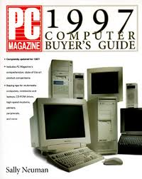 1997 computers PC Mag image credit: http://www.betterworldbooks.com/pc-magazine-1997-computer-buyer-s-guide-id-1562764349.aspx