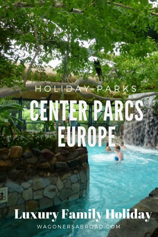 """You may be thinking """"What the heck is a Holiday Park?"""". We review 3 of the Center Parcs Europe luxury family holiday parks in Belgium and the Netherlands. Read more on WagonersAbroad.com"""