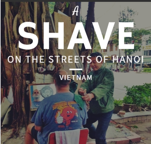 A Shave on the streets of Hanoi Vietnam