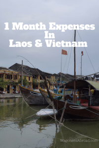1 month Expenses Laos and Vietnam - Wagoners Abroad
