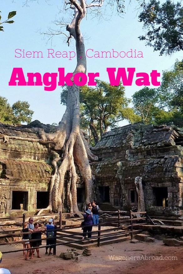 Wagoners Abroad Angkor Wat Siem Reap Cambodia 1