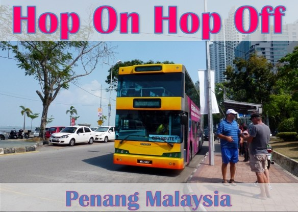 Hop On Hop Off Penang Malaysia with kids