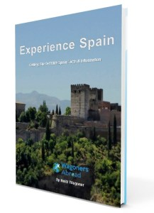 "Free ebook ""Experience Spain"", when you Subscribe to the Wagoners Abroad Newsletternofollow (limited time)."