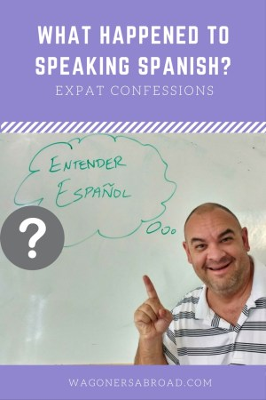 Speaking Spanish isn't coming as quickly as we would like. We really need to focus on learning the language and becoming more fluent. Read more on WagonersAbroad.com