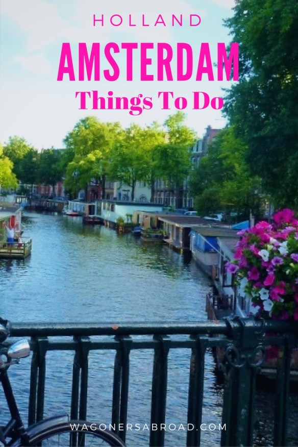 Looking for things to do in Amsterdam with Kids or without? We share our 3 day itinerary suggestions with you to have a full experience in this great city. Read more on WagonersAbroad.com
