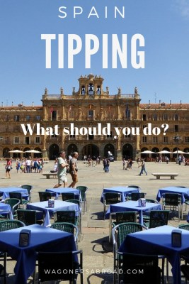 Do you tip in Spain? Tipping in Spain may be a bit different from what you are accustomed to. We provide you with advice from locals and our Spain tipping guide. Read more on WagonersAbroad.com