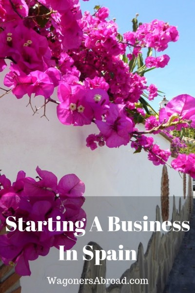 Starting a Business in Spain - Another New Experience. Starting a Business in Spain - our experience with the paperwork, invoicing, banking, taxes and more. We share how it all began and where we are today. Read more on WagonersAbroad.com