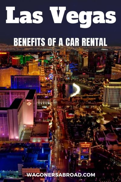 There are many benefits of a car rental in Las Vegas, instead of relying on taxis, public transport and walking everywhere. We share some insight for you! Read more on WagonersAbroad.com