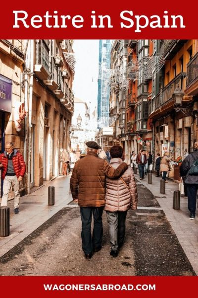 This is our master guide to retire in Spain. With tips and advice for your Spain visa, best places to live in Spain and more. Read more on WagonersAbroad.com