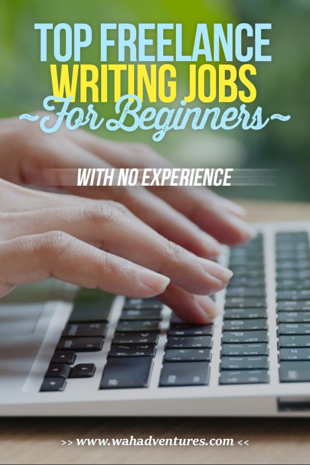 20 Freelance Writing Jobs for Beginners with No Experience