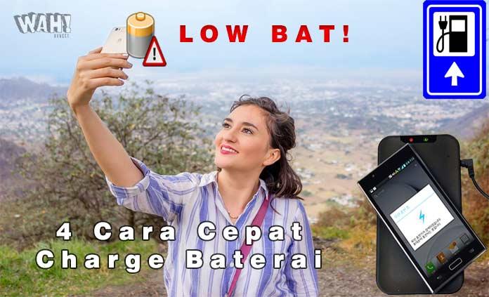 4 Cara Cepat Charge Baterai Smartphone Tanpa Fitur Fast Charging