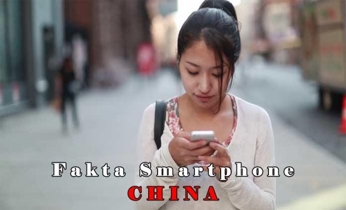4 Fakta Smartphone China Yang Jarang Diketahui Wahbangetcom