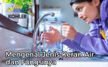 Mengenal Jenis Keran Air Dan Fungsinya