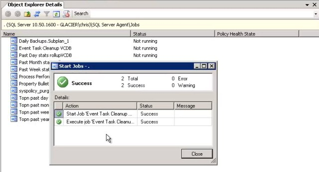Testing a SQL Agent job to ensure it is successful