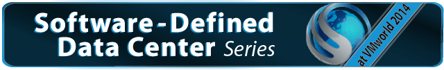 Software-Defined Data Center Series (at VMworld 2014 US)