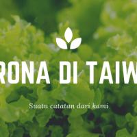 Cerita Corona di Taiwan