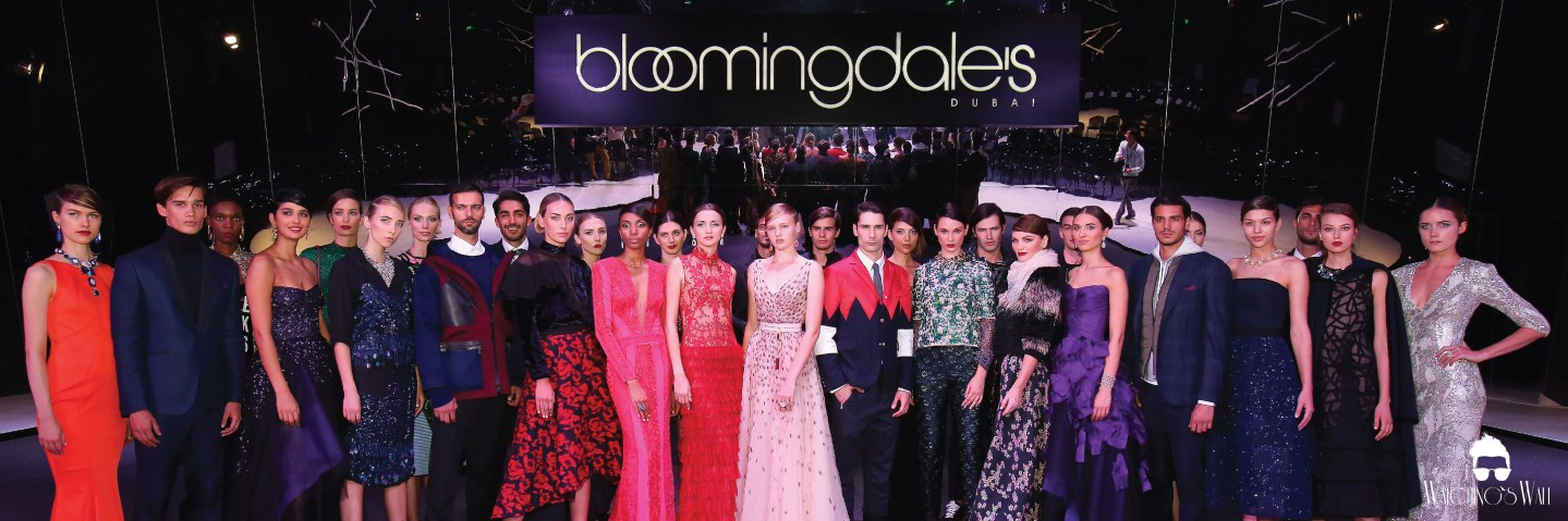 FASHION REPORT: LIVE OUT LOUD WITH BLOOMINGDALE'S DUBAI A/W 2015 SHOWDOWN