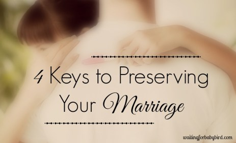 4 Keys to Preserving