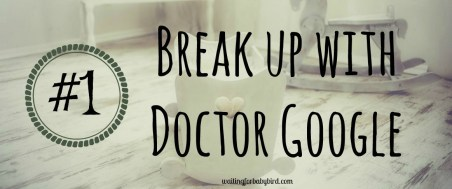 1-break-up-with-dr-google