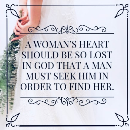 a womans heart should be so lost in God