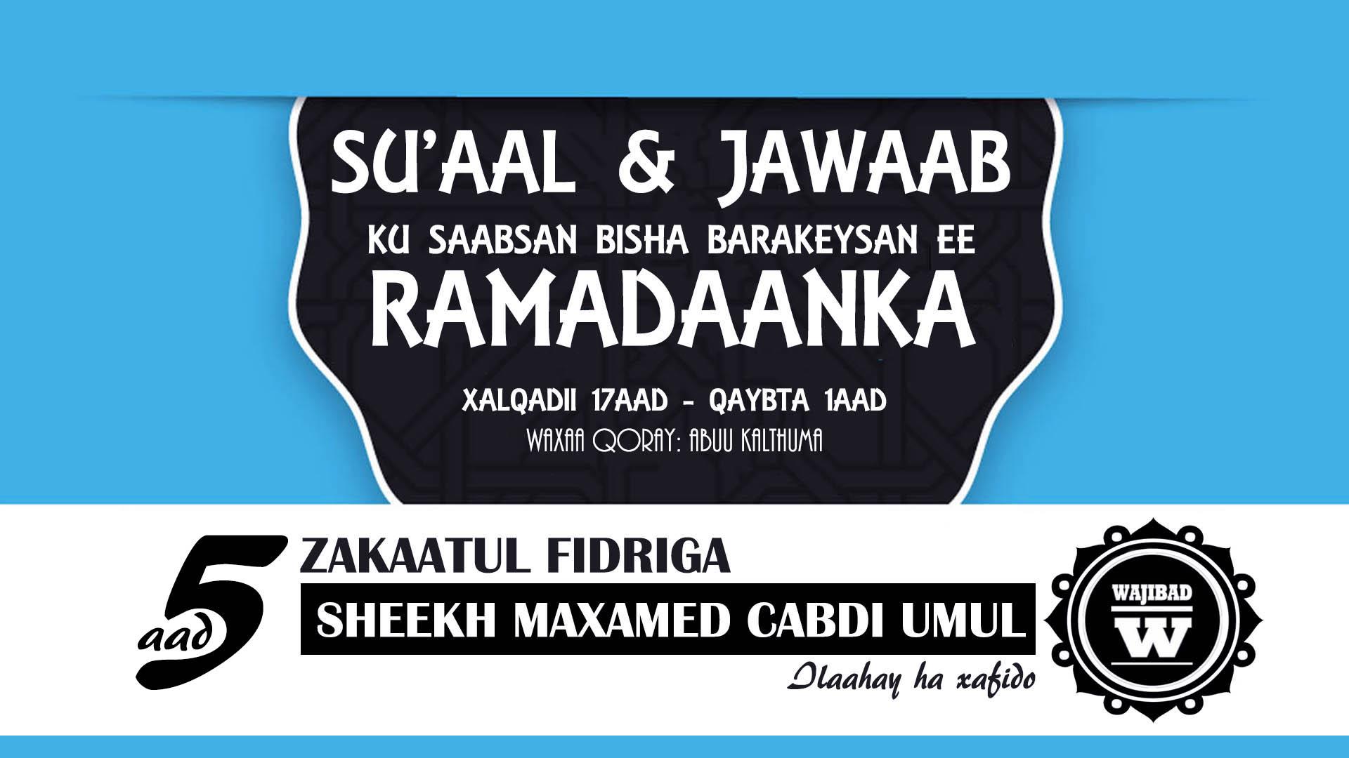 Su'aal & Jawaab Ku Saabsan Bisha Ramadaanka – Qaybta 5aad
