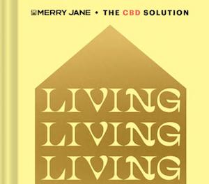 Chronicle Books & Merry Jane Team Up To Publish CBD Book