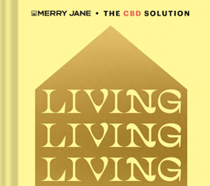 Chronicle Books & Merry Jane Team Up To Publish CBD Book