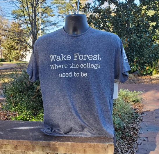 """""""Wake Forest: Where the College used to be"""" printed on grey t-shirt."""