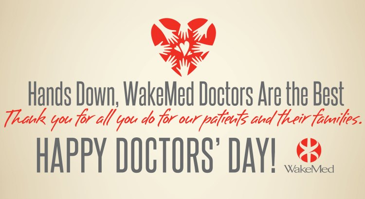 National Doctor's Day 2018 – WakeMed Voices Blog