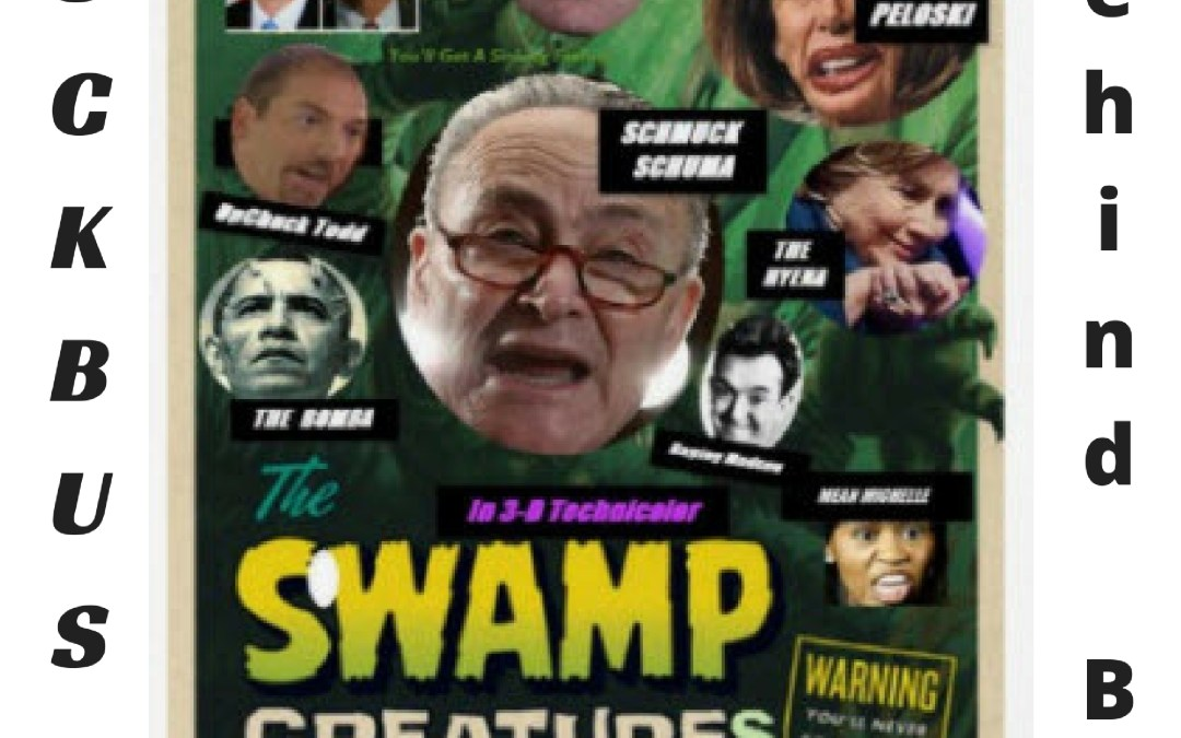 BOMBSHELL-'Swamp Creatures'  Used Dossier, Fusion GPS In Effort to Subvert Trump Election