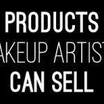 Products Makeup Artists Can Sell