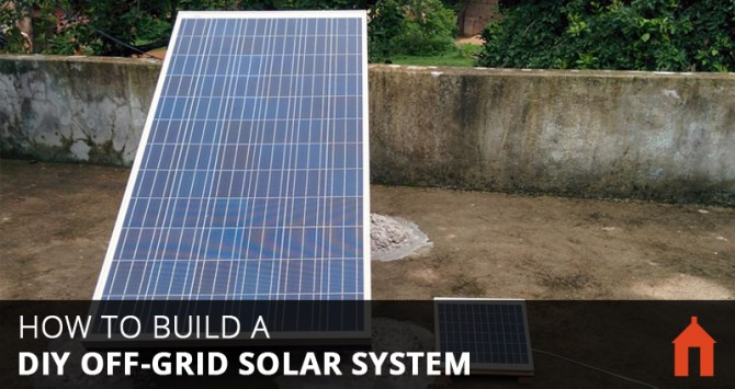 9 steps to build a diy offgrid solar pv system  walden labs