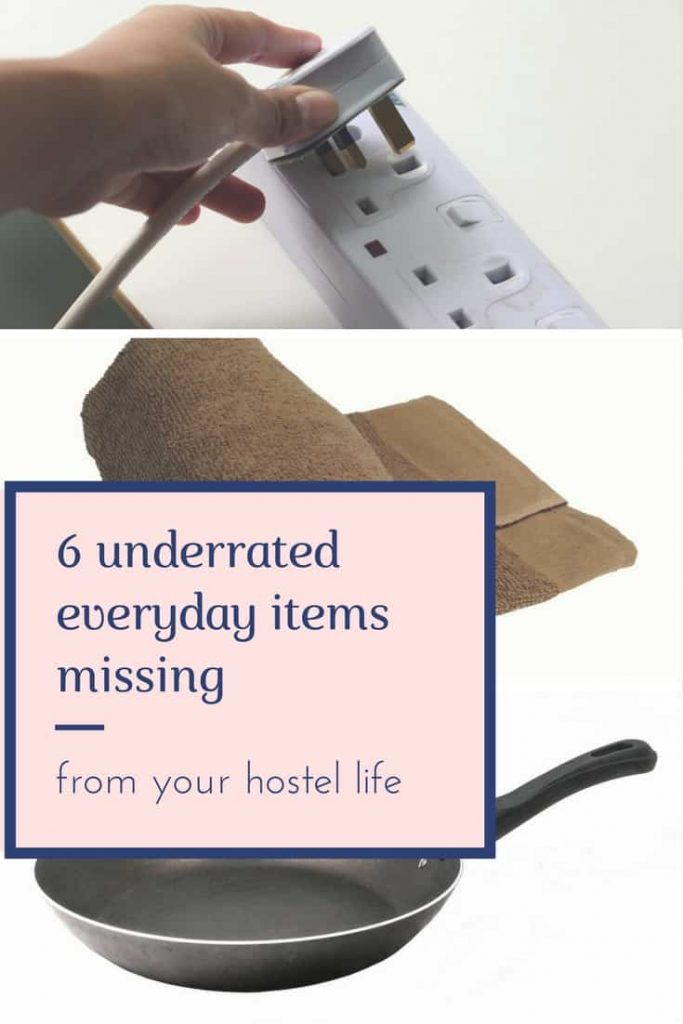 things missing from your hostel life