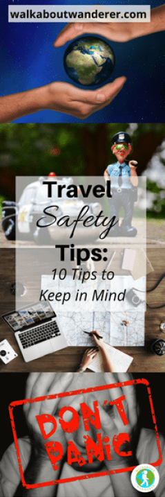 Travel safety tips: 10 tips to keep you safe by Walkabout Wanderer Keywords: Solo female travel, safe traveller, female travel blogger staying safe
