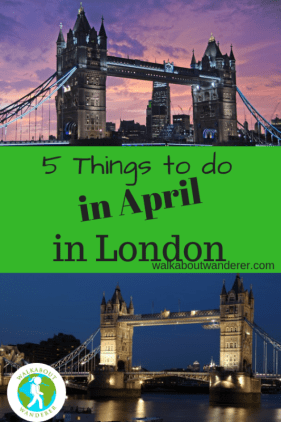 5 things to do in London in April