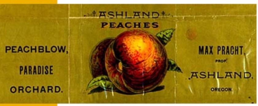 Ashland, peaches, Max Pracht, Pracht Street