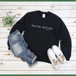 Farm Hair Don't Care Sweatshirt – Black