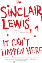 't Happen Here by Sinclair Lewis