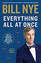 Everything All at Once How to Think Like a Science Guy