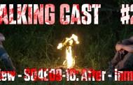 Walking Cast #29 - Episódios S04E09: After & S04E10: Inmates
