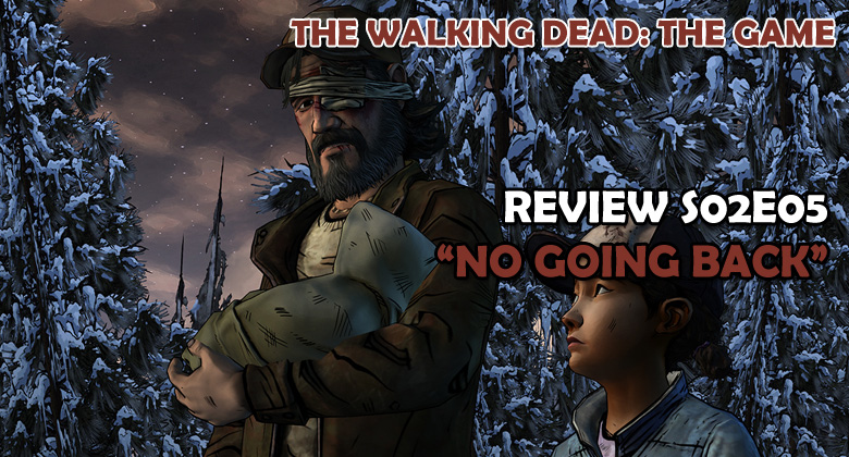The Walking Dead: The Game – REVIEW S02E05: