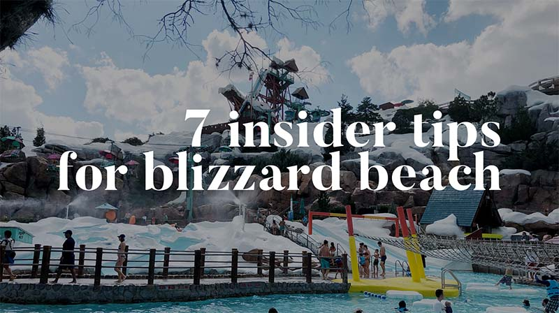 Tips For Blizzard Beach