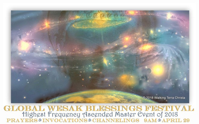 Online 2018 Global Ascended Master Wesak Festival April 29 by Walking Terra Christa