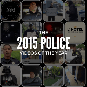The best that police and law enforcement have to offer in the world of video for 2015